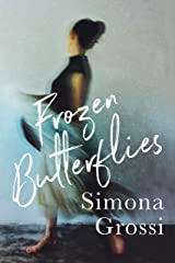 Frozen Butterflies: A Novel Kindle Edition