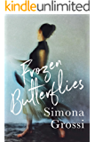 Frozen Butterflies: A Novel