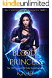 Blood Princess: The Chronicles of Koa Book Three