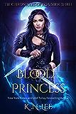 Blood Princess: The Chronicles of Koa Book Three