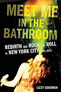 Please kill me the uncensored oral history of punk kindle edition meet me in the bathroom rebirth and rock and roll in new york city 2001 fandeluxe Choice Image
