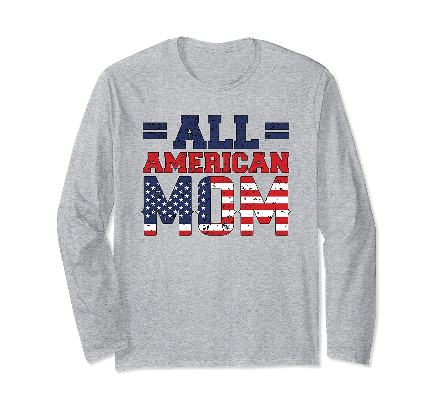 All American Mom Mother Mama 4th of July Long Sleeve T-Shirt-anz