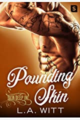 Pounding Skin (Skin Deep Inc. Book 2)