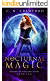 Nocturnal Magic (Demons of Fire and Night Book 2)