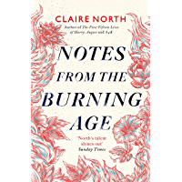 Notes from the Burning Age (English Edition)
