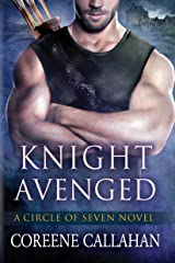 Knight Avenged (Circle of Seven Book 2) Kindle Edition