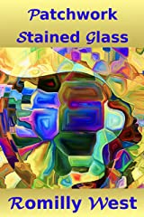 Patchwork Stained Glass Kindle Edition