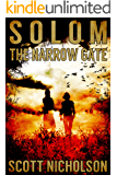 The Narrow Gate: A Supernatural Thriller (Solom Book 2)