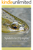 Spiders To Flymphs: The Evolution of the Soft-Hackled Wet Fly