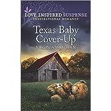Texas Baby Cover-Up (Cowboy Lawmen Book 4)