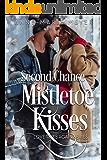 Second Chance Mistletoe Kisses (Love Tries Again Book 1)