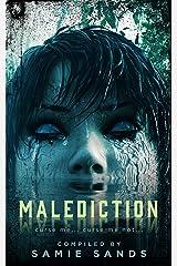 Malediction: curse me... curse me not... Kindle Edition