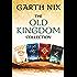 The Old Kingdom Collection: Sabriel, Lirael, Abhorsen, Clariel (English Edition)