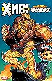 X-Men: Age of Apocalypse Vol. 2: Reign