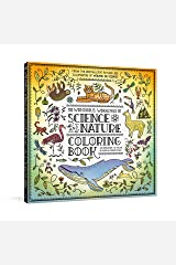 The Wondrous Workings of Science and Nature Coloring Book: 40 Line Drawings to Color Paperback