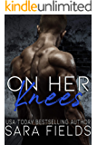 On Her Knees: A Mafia Bully Romance