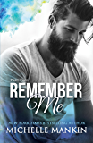 REMEMBER ME - Part Two (Finding Me)