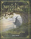A Middle-Earth Traveler: Sketches from Bag End to Mordor