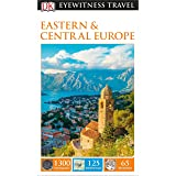 DK Eyewitness Eastern and Central Europe (Travel Guide)