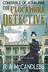 The Clockwork Detective (Constable of Aqualinne Book 1) Kindle Edition