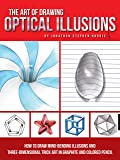 The Art of Drawing Optical Illusions: How to draw mind-bending illusions and three-dimensional trick art in graphite and…