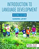 Introduction to Language Development, Second Edition