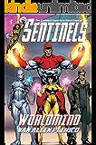 Sentinels: Worldmind (Sentinels Superhero Novels, Vol. 5) (The Sentinels)