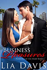 Business Pleasures (Pleasures of the Heart Book 1) Kindle Edition
