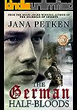 The German Half-Bloods (The Half-Bloods Trilogy Book 1)
