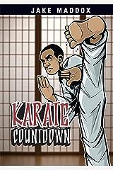 Karate Countdown (Jake Maddox Sports Stories) Kindle Edition