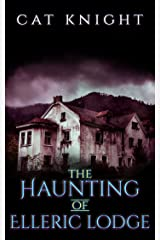 The Haunting of Elleric Lodge Kindle Edition