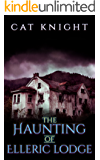 The Haunting of Elleric Lodge