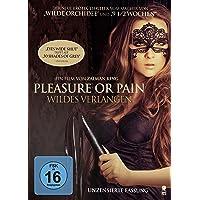 Pleasure or Pain - Wildes Verlangen [Alemania]