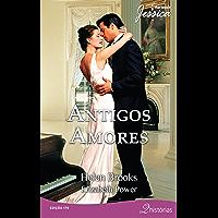 Antigos Amores (Harlequin Jessica Livro 179)