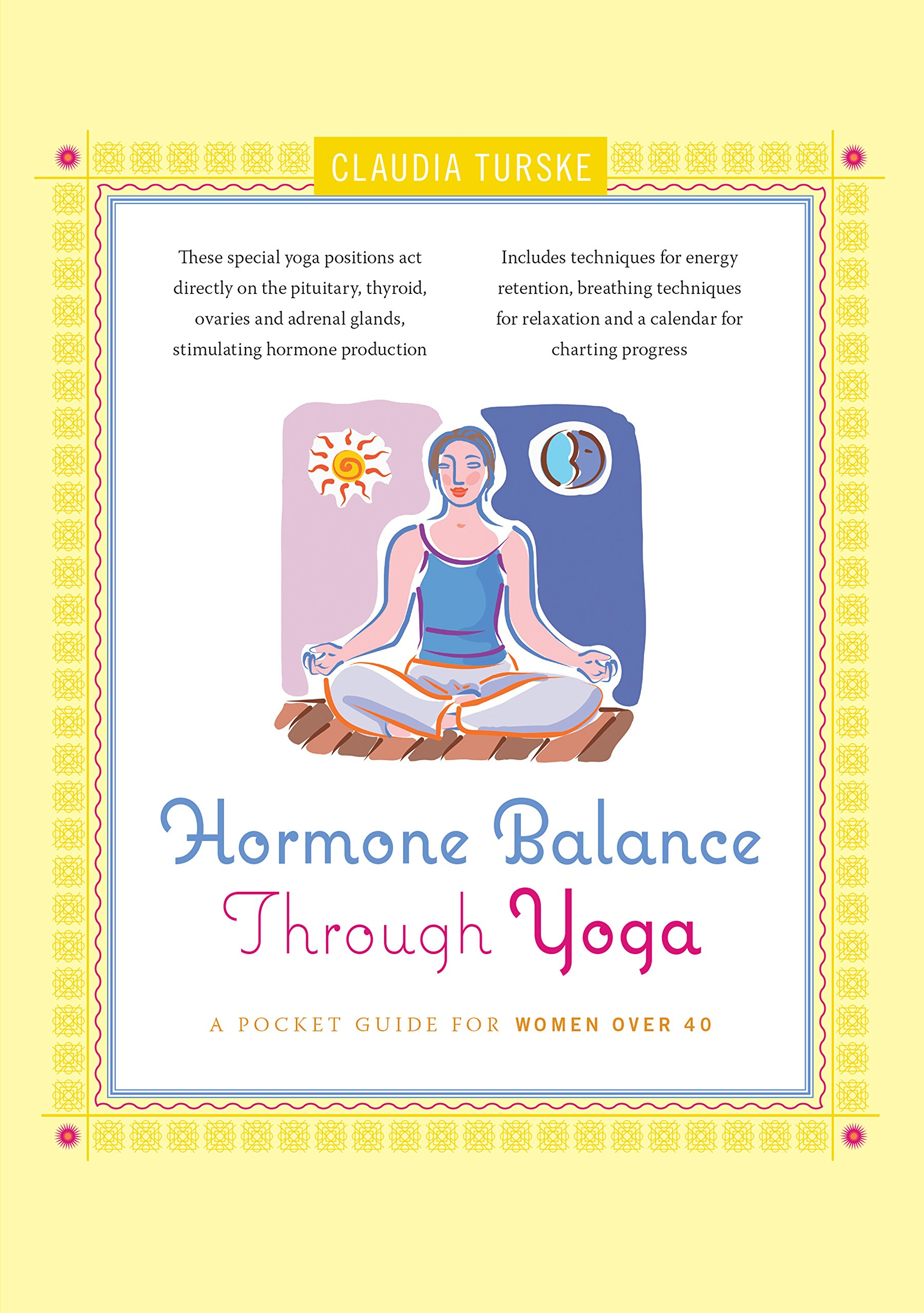 Download Hormone Balance Through Yoga: A Pocket Guide for Women over 40 pdf epub