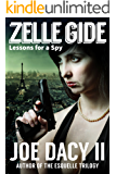 Zelle Gide: Lessons for a Spy
