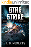 Star Strike: Book 3 of the Star Man Series