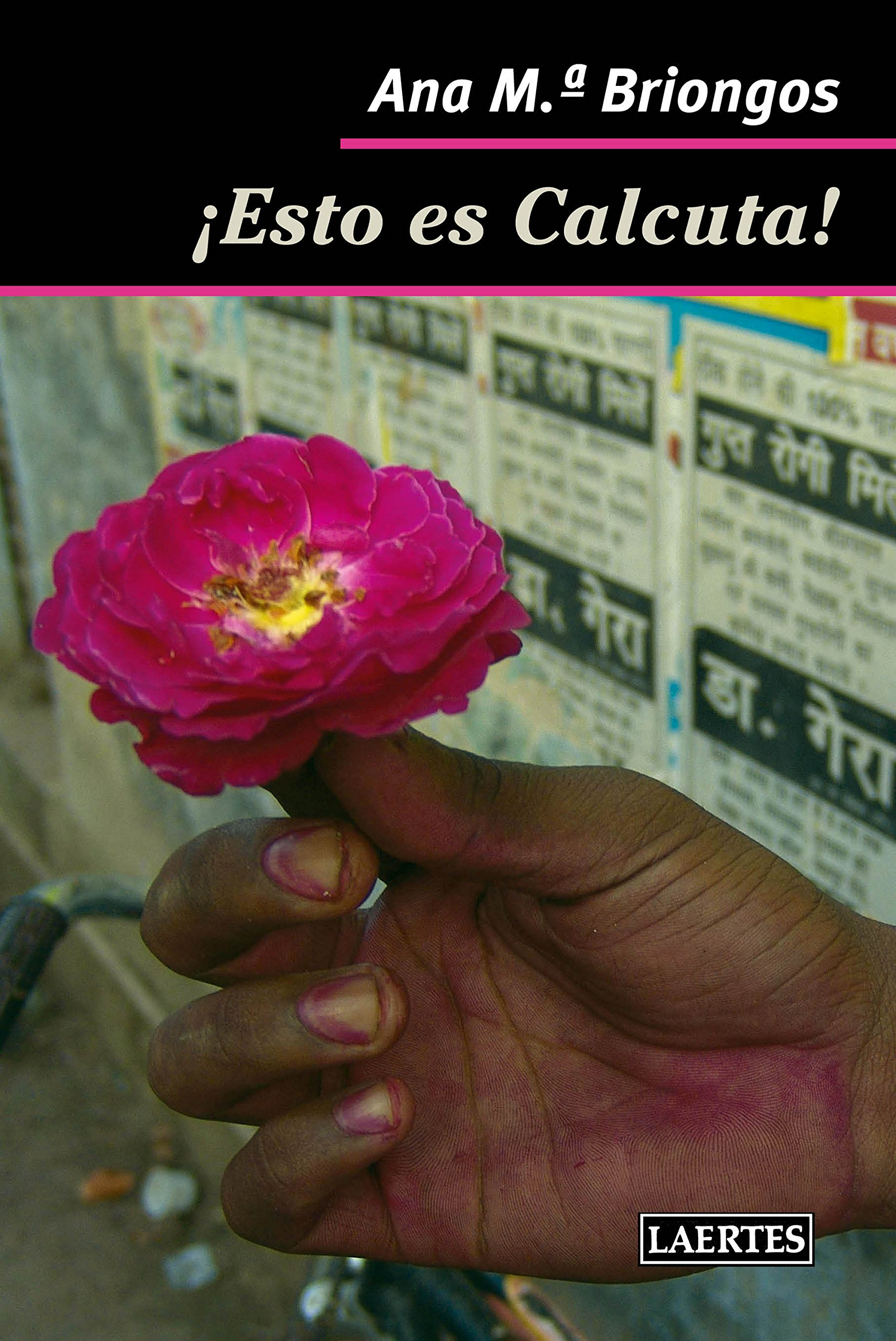 ¡Esto es Calcuta! (Nan Shan) Tapa blanda – 11 dic 2017 Ana María Briongos LAERT|#Laertes 8416783381 India