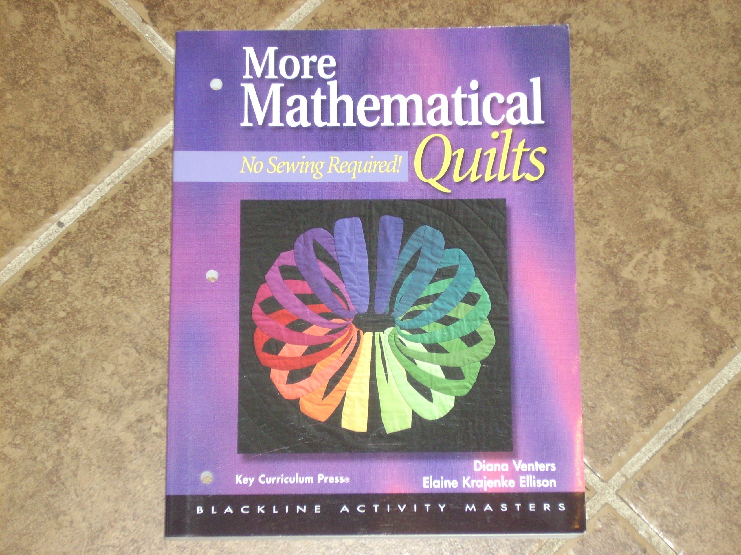 More Mathematical Quilts: No Sewing Required!, Grades 6-12 pdf epub