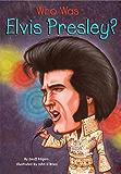 Who Was Elvis Presley? (Who Was?)