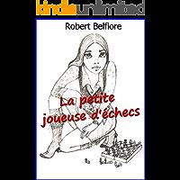 La petite joueuse d'échecs (French Edition)