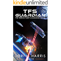 TFS Guardian: The Terran Fleet Command Saga – Book 5