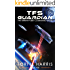 TFS Guardian: The Terran Fleet Command Saga – Book 5