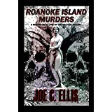 Roanoke Island Murders : A Modern Retelling of the Maltese Falcon (Weston Wolf -- Outer Banks Detective Series Book 1)