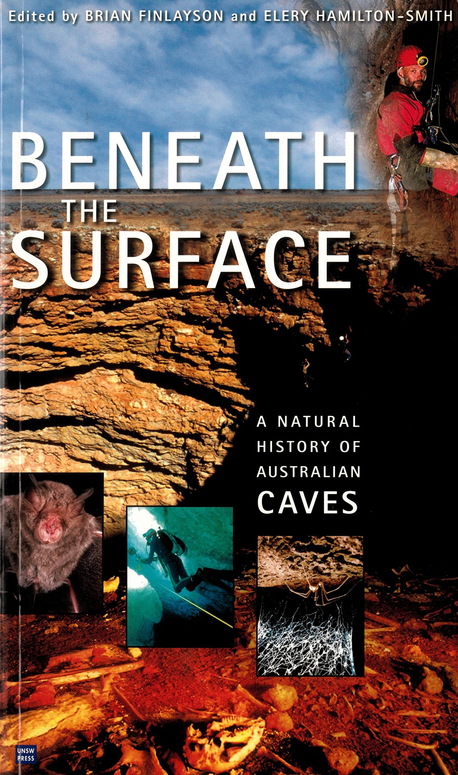 Beneath the Surface: a Natural History of Australian Caves [Idioma Inglés]