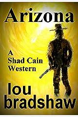 Arizona (Shad Cain Book 4) Kindle Edition