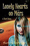 Lonely Hearts on Mars: Science Fiction Short Story set on Mars