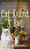 Cat Killed A Rat (A Ponderosa Pines Cozy Mystery Book 1)
