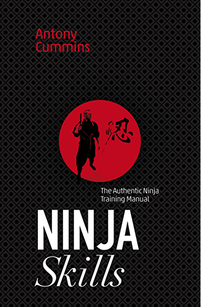 Illustrated Ninja Handbook: Hidden Techniques of Ninjutsu ...