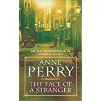 The Face of a Stranger (William Monk Mystery, Book 1): A gripping and evocative Victorian murder mystery (English Edition)